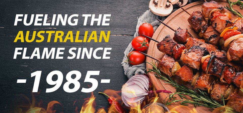 Fueling the Australian flame since 1985.