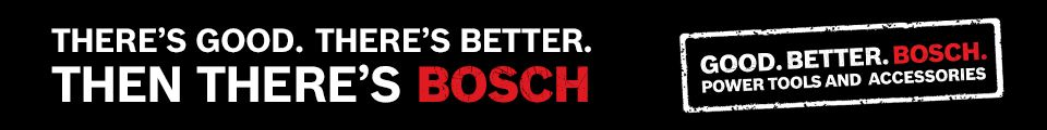 There's good. There's better. Then there's Bosch. Good. Better. Bosch. Power tools and accessories